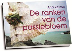 Ana Veloso - De ranken van de passiebloem (dwarsligger)