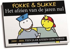 Bastiaan Geleijnse e.a. - Fokke & Sukke / Het afzien van de jaren nul (dwarsligger)
