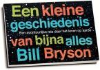 Bill Bryson - Een kleine geschiedenis van bijna alles