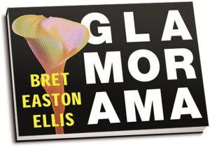 Bret Easton Ellis - Glamorama (dwarsligger)