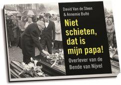David Van de Steen - Niet schieten, dat is mijn papa! (dwarsligger)