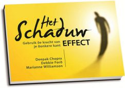 Deepak Chopra e.a. - Het schaduw effect (dwarsligger)