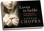 Deepak Chopra - Leven in liefde