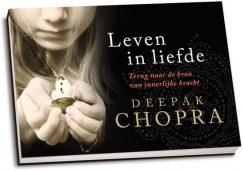 Deepak Chopra - Leven in liefde (dwarsligger)