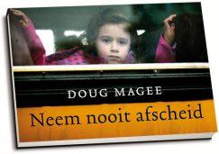Doug Magee - Neem nooit afscheid (dwarsligger)