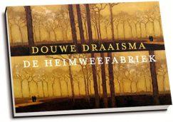Douwe Draaisma - De heimweefabriek (dwarsligger)
