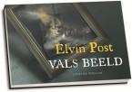 Elvin Post - Vals beeld