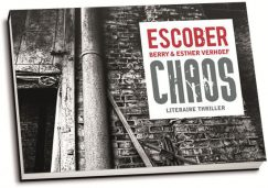 Escober - Chaos (dwarsligger)