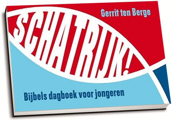 Gerrit ten Berge - Schatrijk! (dwarsligger)
