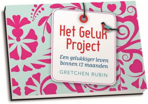 Gretchen Rubin - Het Geluk Project (dwarsligger)