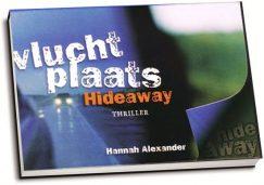 Hannah Alexander - Vluchtplaats Hideaway (dwarsligger)