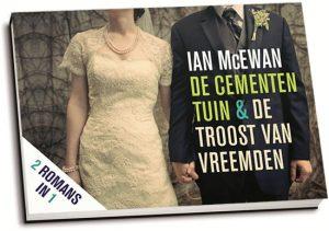 Ian McEwan - De cementen tuin & De troost van vreemden (dwarsligger)