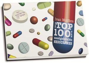 Ivan Wolffers - De top 100 van meestgebruikte medicijnen (dwarsligger)
