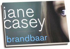 Jane Casey - Brandbaar (dwarsligger)