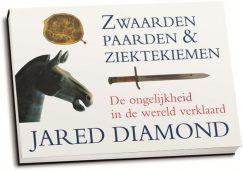 Jared Diamond - Zwaarden, paarden & ziektekiemen (dwarsligger)