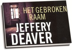 Jeffery Deaver - Het gebroken raam (dwarsligger)