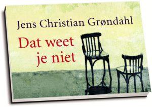 Jens Christian Grøndahl - Dat weet je niet (dwarsligger)
