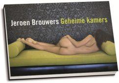 Jeroen Brouwers - Geheime kamers (dwarsligger)