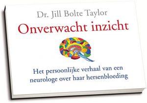 Jill Bolte Taylor - Onverwacht Inzicht (dwarsligger)