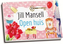 Jill Mansell - Open huis (dwarsligger)