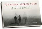 Jonathan Safran Foer - Alles is verlicht (editie 2009)