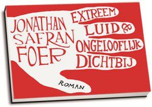 Jonathan Safran Foer - Extreem luid & ongelooflijk dichtbij (dwarsligger)