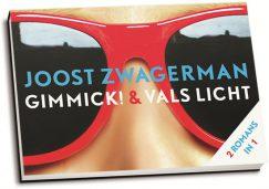 Joost Zwagerman - Gimmick! & Vals licht (dwarsligger)