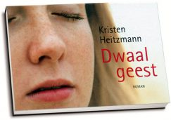 Kristen Heitzmann - Dwaalgeest (dwarsligger)