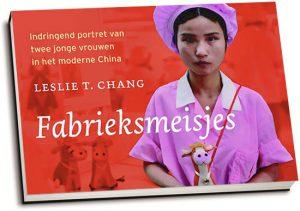 Leslie T. Chang - Fabrieksmeisjes (dwarsligger)