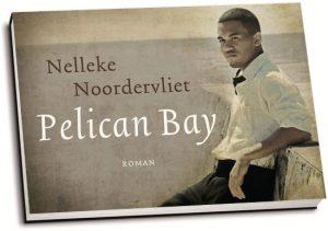 Nelleke Noordervliet - Pelican Bay (dwarsligger)