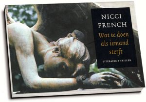 Nicci French - Wat te doen als iemand sterft (dwarsligger)
