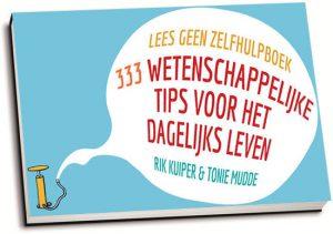 Rik Kuiper & Tonie Mudde - Lees geen zelfhulpboek (dwarsligger)