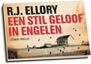 R.J. Ellory - Een stil geloof in engelen (dwarsligger)