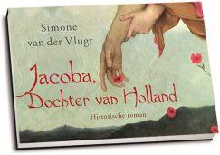 Simone van der Vlugt - Jacoba, dochter van Holland (dwarsligger)
