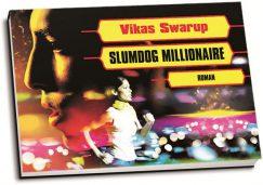 Vikas Swarup - Slumdog millionaire (dwarsligger)