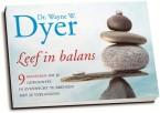 Wayne Dyer - Leef in balans