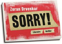 Zoran Drvenkar - Sorry! (dwarsligger)