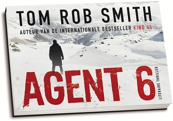 Tom Rob Smith - Agent 6 (dwarsligger)