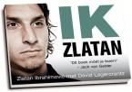 Zlatan Ibrahimovic - Ik, Zlatan