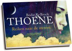 Bodie & Brock Thoene - Reiken naar de sterren (dwarsligger)