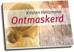 Kristen Heitzmann - Ontmaskerd (dwarsligger)