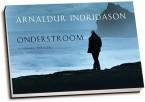 Arnaldur Indridason - Onderstroom