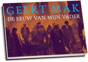 Geert Mak - De eeuw van mijn vader (dwarsligger)