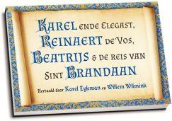 Karel Eykman e.a. - Karel ende Elegast, Reinaert de Vos & ... (dwarsligger)