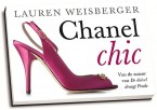 Lauren Weisberger - Chanel chic