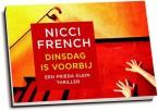 Nicci French - Dinsdag is voorbij