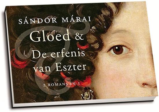 Sándor Márai - Gloed & De erfenis van Eszter (dwarsligger)