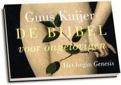 Guus Kuijer - De Bijbel voor ongelovigen / Deel 1 (dwarsligger)
