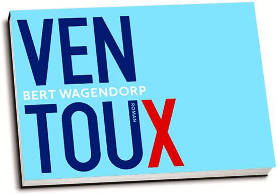 Bert Wagendorp - Ventoux (dwarsligger)