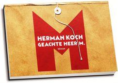 Herman Koch - Geachte heer M. (dwarsligger)